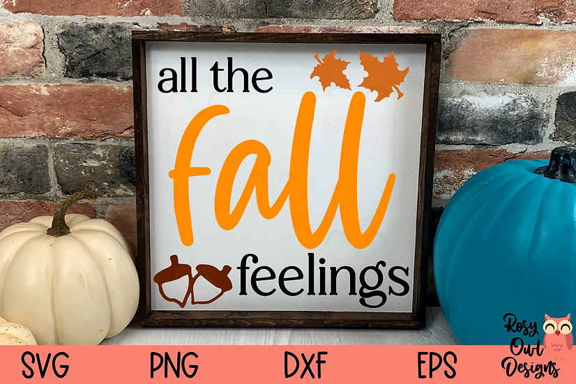 All the Fall Feelings SVG   Autumn   Fall SVG