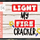 Thumbnail: Light my Fire Cracker SVG PNG DXF EPS