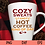 Thumbnail: Cozy Sweats, Hot Coffee SVG   Cozy Day SVG