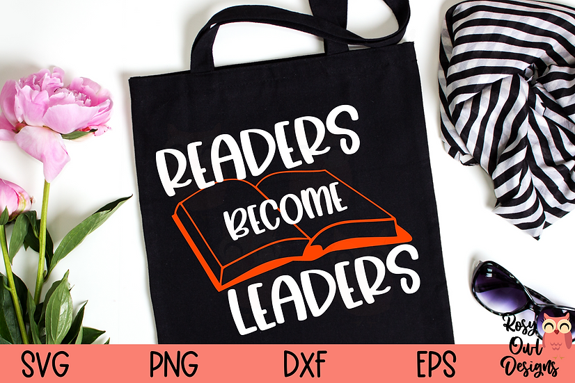 Readers Become Leaders SVG   Book Lover SVG