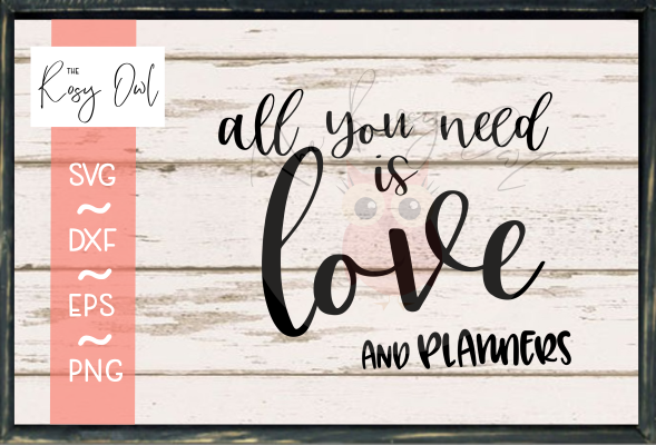 Love and Planners SVG PNG DXF EPS