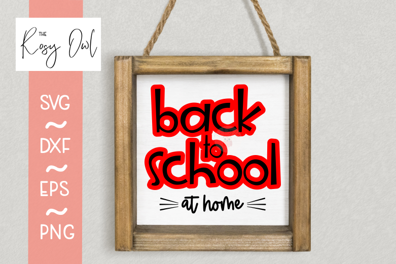 Back to School At Home SVG PNG DXF EPS