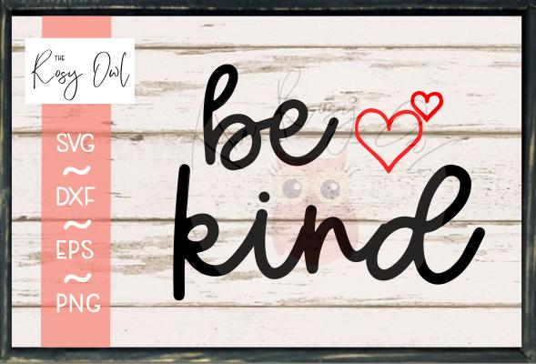 Be Kind SVG PNG DXF EPS