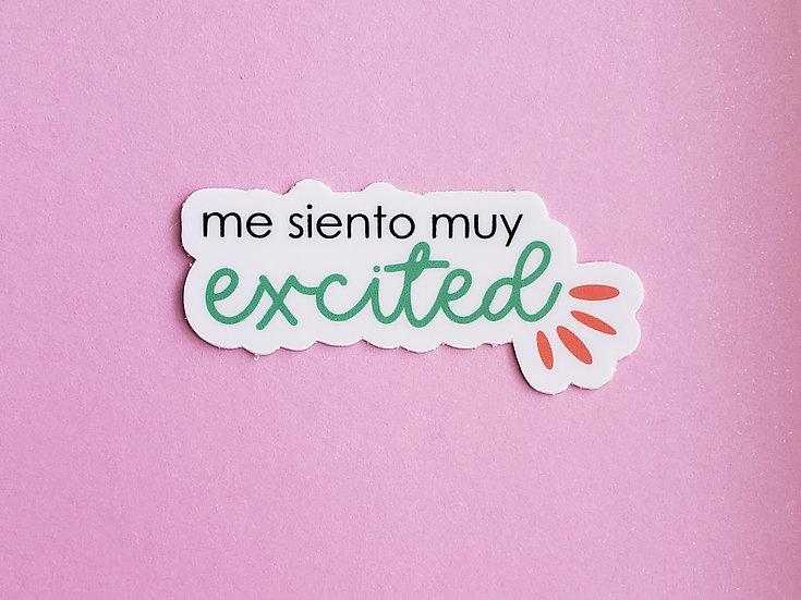 Me Siento Muy Excited Sticker