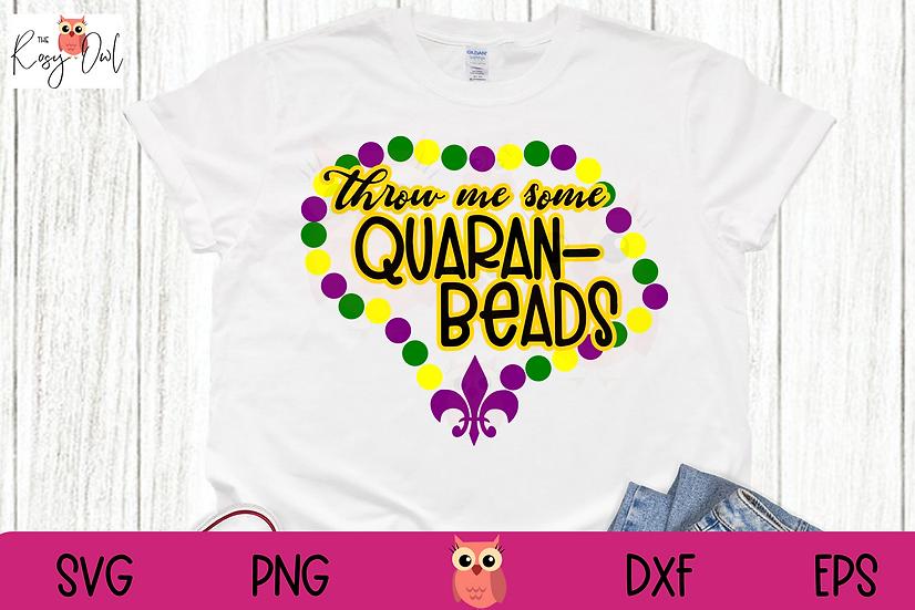 Throw Me Some Quaran-Beads SVG   Mardi Gras SVG   Funny Quarantine SVG