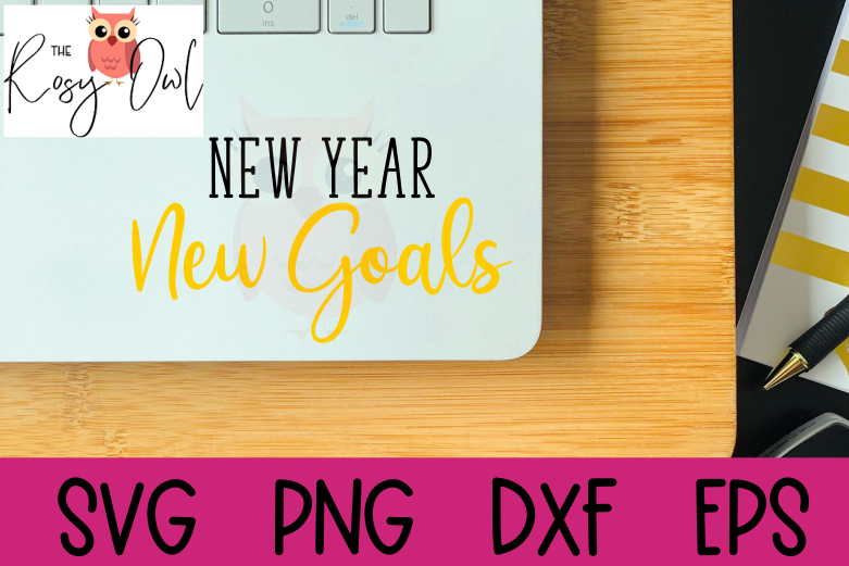 New Year SVG | New Goals SVG