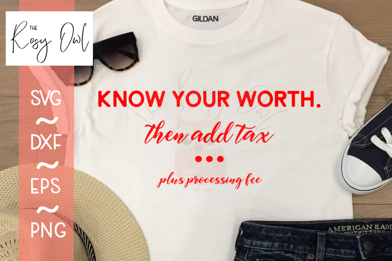 Know Your Worth SVG PNG DXF EPS