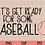 Thumbnail: Get Ready for Some Baseball SVG   Baseball SVG   Sport SVG