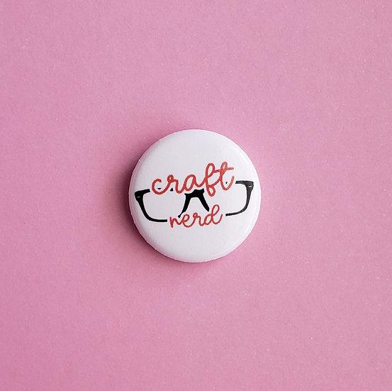 Craft Nerd 1-inch Pin/Button