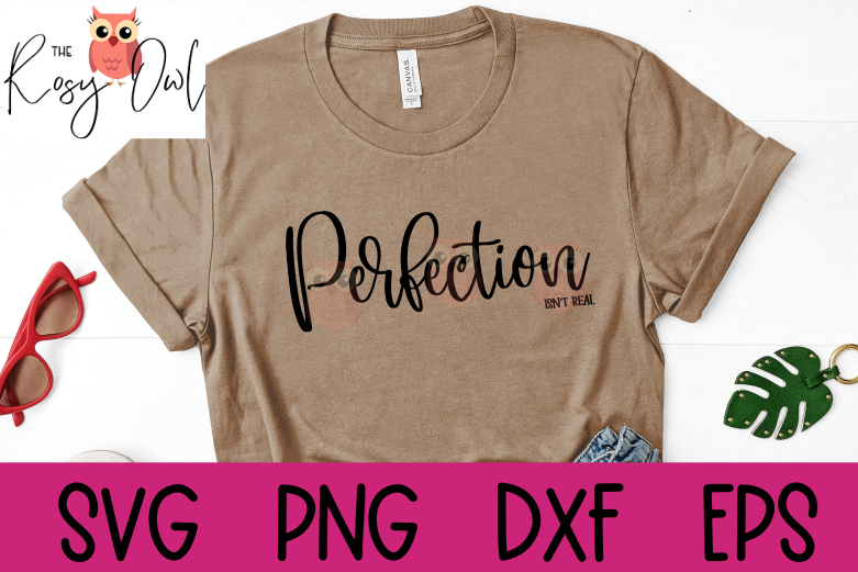 Perfection Isn't Real SVG