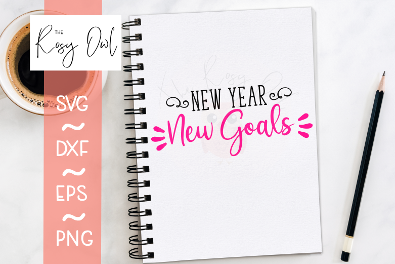 New Year New Goals SVG PNG DXF EPS