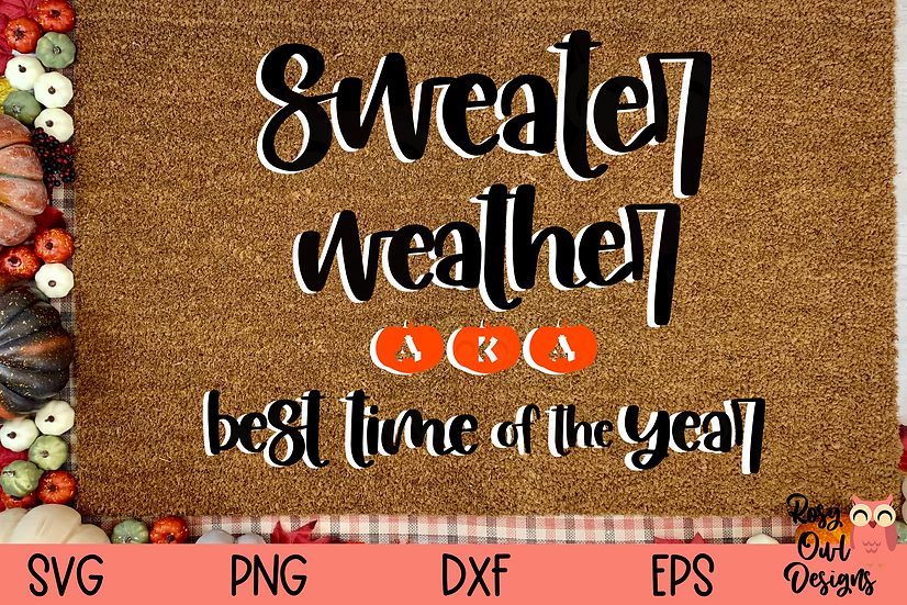 Sweater Weather SVG PNG DXF EPS