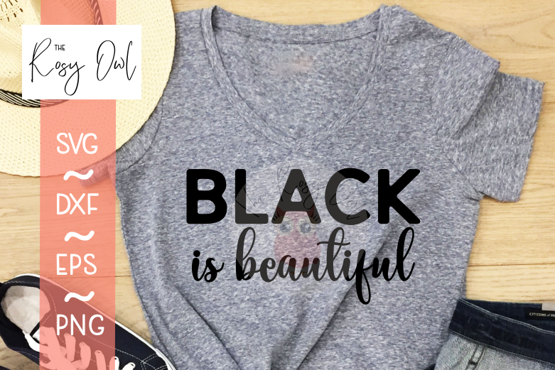 Black is Beautiful SVG PNG DXF EPS