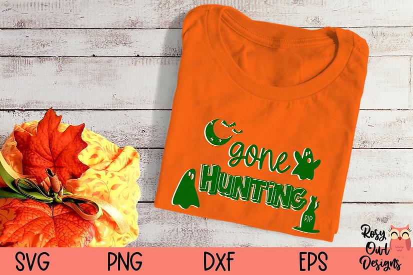 Gone Hunting SVG | Ghost SVG | Funny Halloween SVG