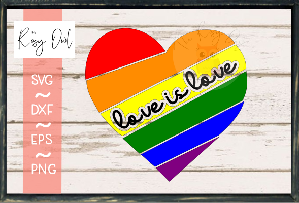 Love Is Love/Heart SVG PNG DXF EPS