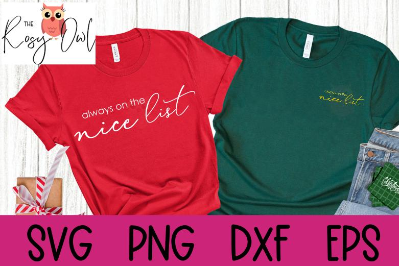 Always on the Nice List SVG | Cute Christmas SVG | Nice List SVG