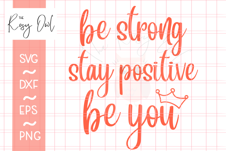 Strong Positive You SVG PNG DXF EPS