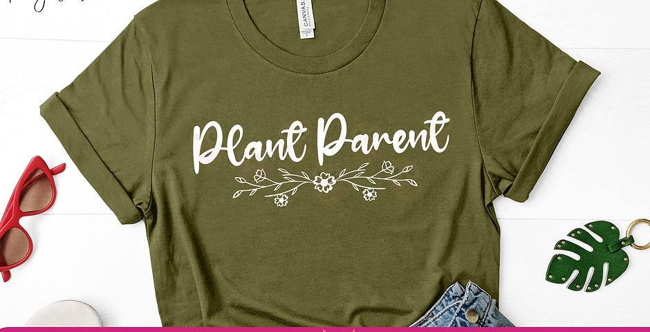 Plant Parent SVG | Plant Lover SVG