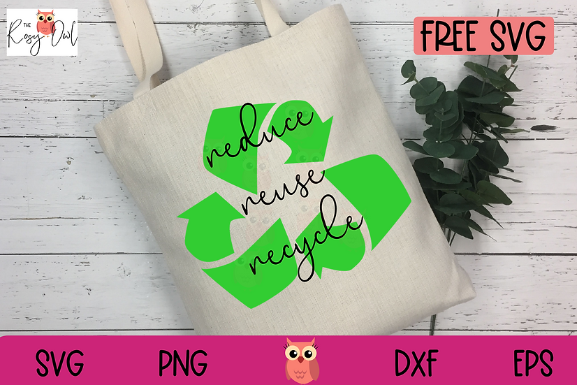 Reduce Reuse Recycle SVG | Free Earth Day SVG | Free SVG