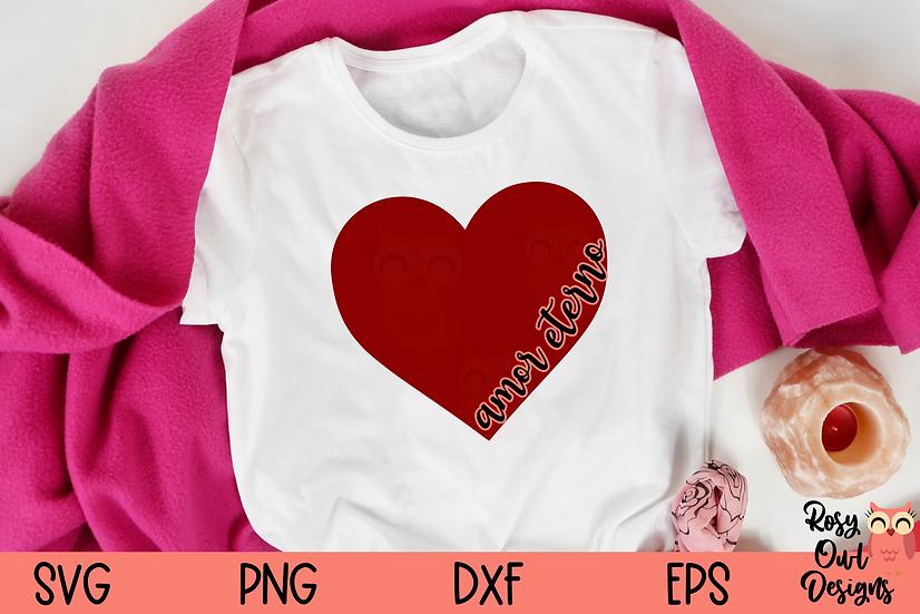 Amor Eterno SVG   Amor SVG   Valentine SVG