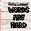 Thumbnail: Words are Hard SVG PNG DXF EPS