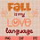 Thumbnail: Fall is my Love Language SVG PNG DXF EPS