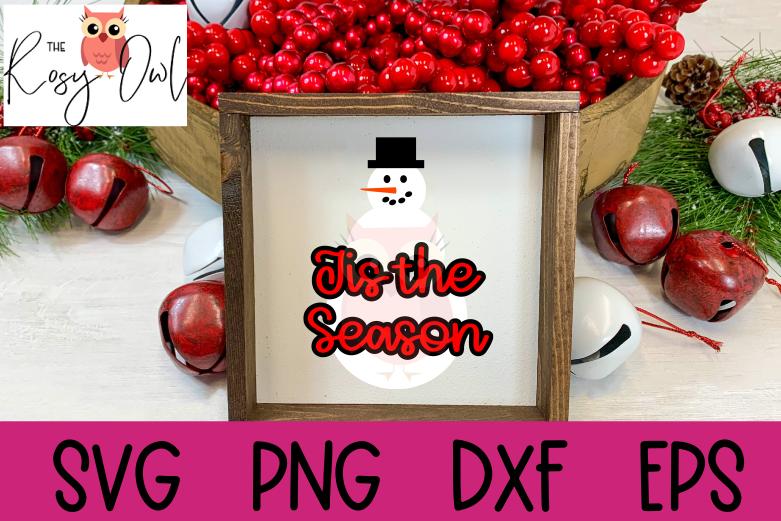 Tis the Season SVG | Snowman SVG | Christmas SVG