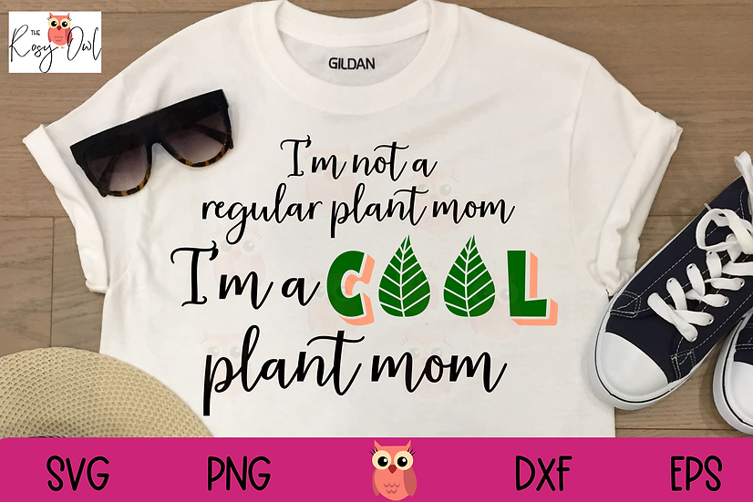 Not A Regular Plant Mom SVG | Cool Plant Mom SVG | Funny Plant Lover SVG