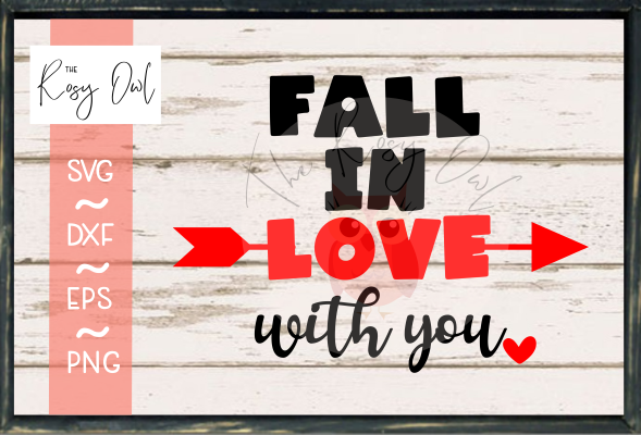 Fall in Love with You SVG PNG DXF EPS