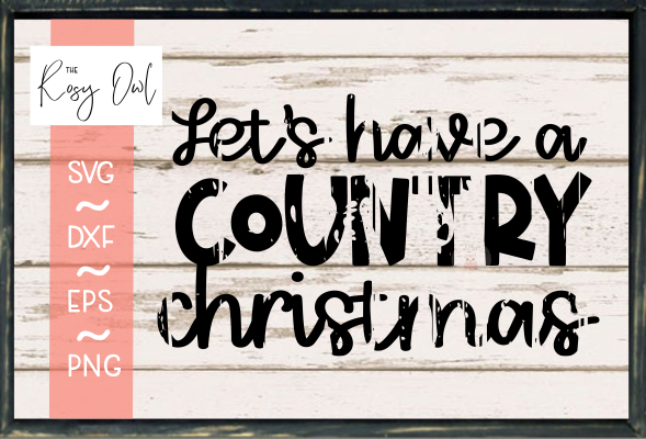 Country Christmas - Distressed SVG PNG DXF EPS