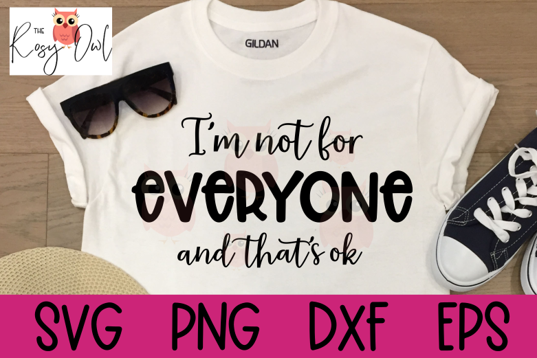 Not For Everyone SVG | Snarky SVG