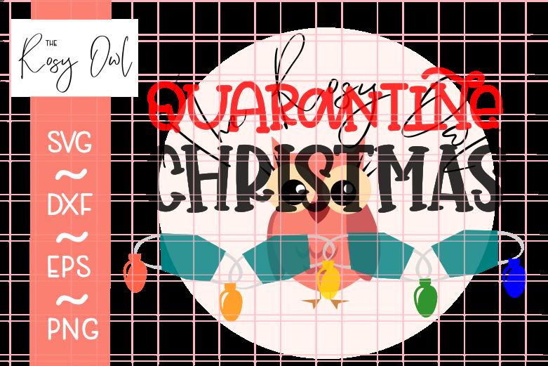 Quarantine Christmas SVG PNG DXF EPS