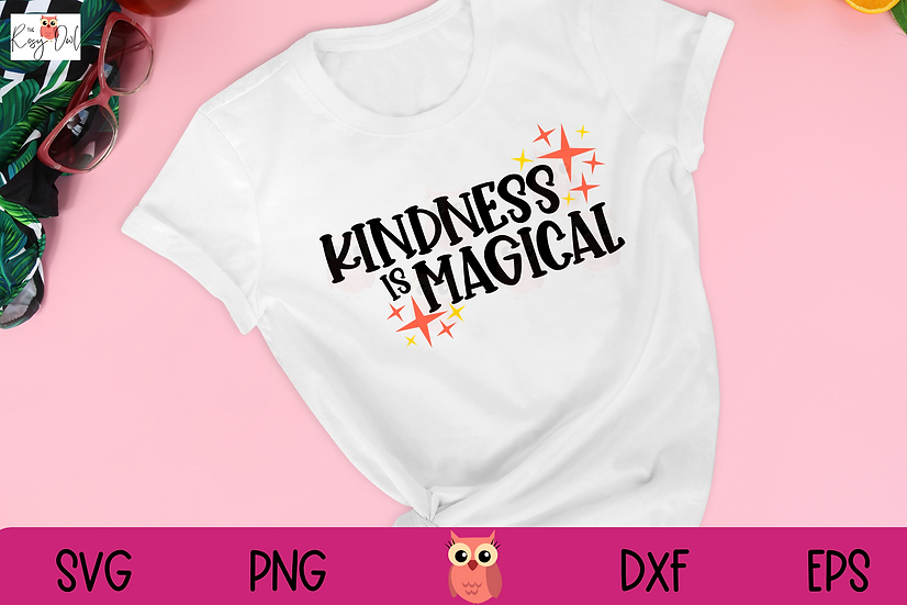 Kindness is Magical SVG | Kind SVG