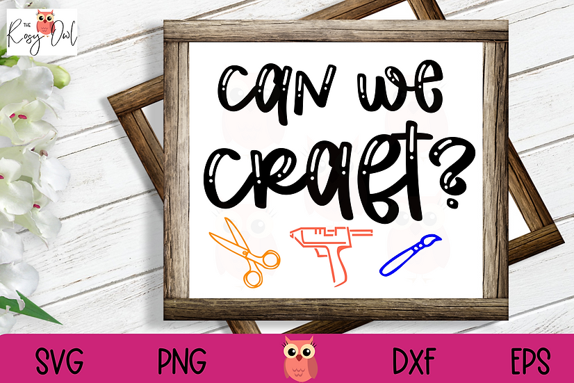 Can We Craft SVG | Crafter SVG