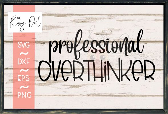 Professional Overthinker SVG PNG DXF EPS