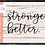 Thumbnail: Stronger. Better. SVG PNG DXF EPS