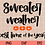 Thumbnail: Sweater Weather SVG PNG DXF EPS