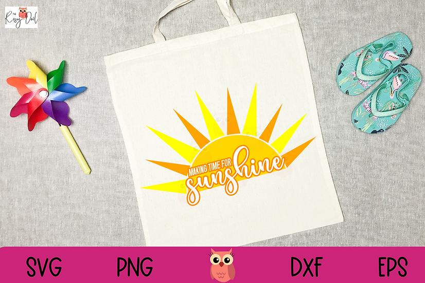 Making Time for Sunshine SVG | Sunshine SVG | Summer SVG