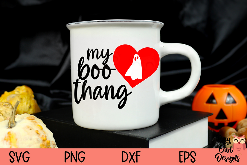 My Boo Thang SVG | Funny Halloween SVG