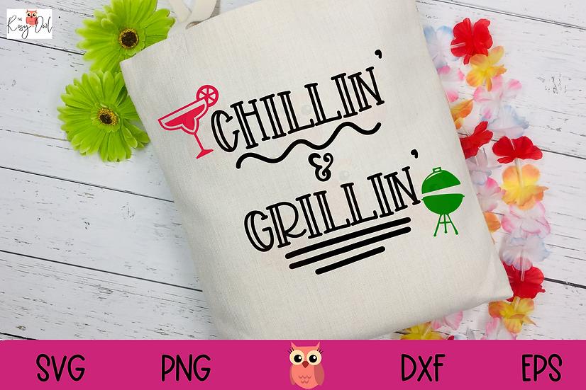 Chillin' & Grillin' SVG   Summer SVG