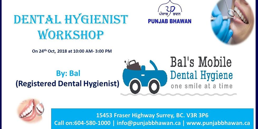 Dental Hygienist Workshop