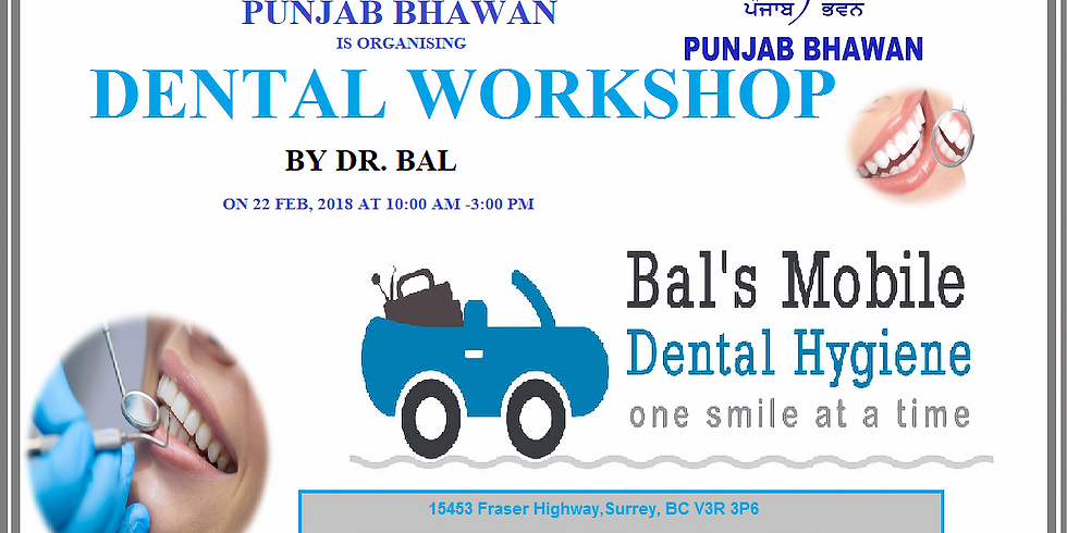 DENTAL WORKSHOP BY DR. BAL