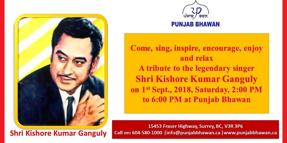 A Tribute to Shri Kishore Kumar Ganguly
