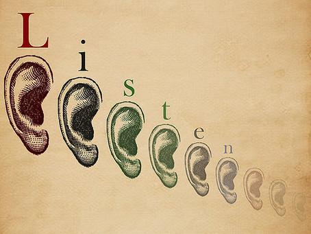 I'm a great listener...aren't I?
