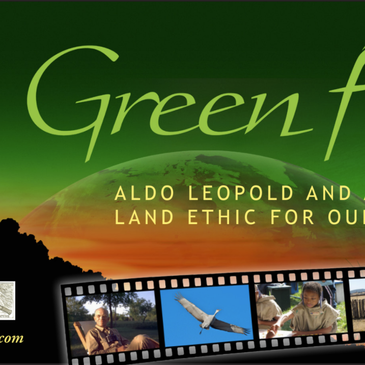 Movie Night: Green Fire: Aldo Leopold and a Land Ethic for Our Time