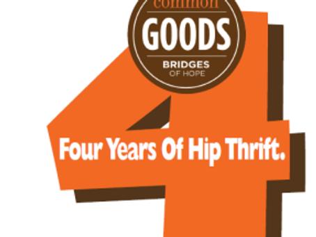 Happy 4th Anniversary Common Goods!
