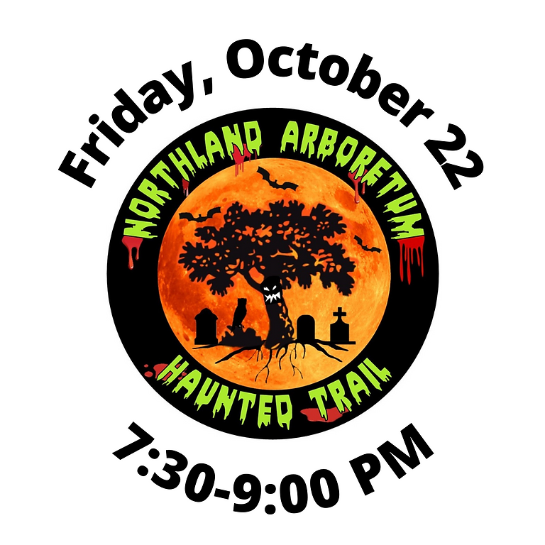 Haunted Trail 2021: October 22, 2021
