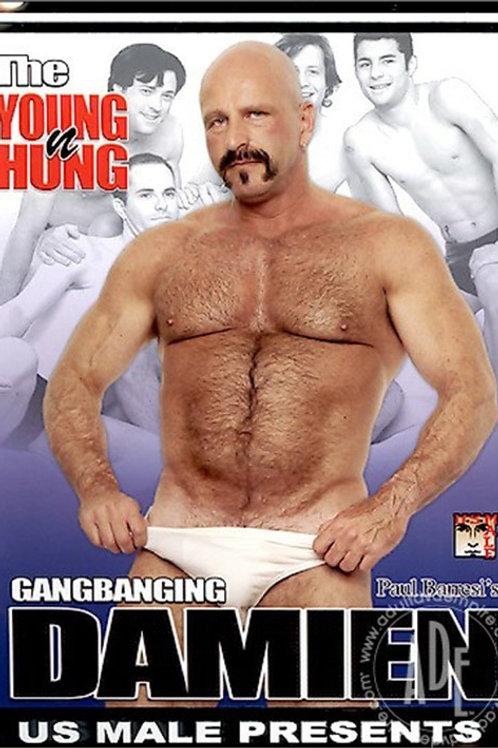 Youn N Hung, Gangbanging Damien