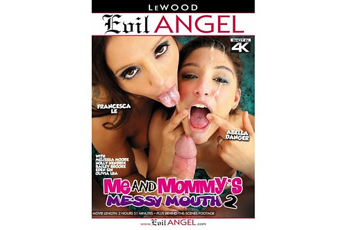 Evil Angel Me And Mommy's Messy Mouth 2
