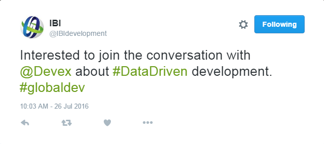 "Tweet from IBIdevelopment stating ""Interested to join the conversation with @Devex about #DataDriven development. #globaldev"""